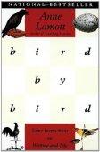 """""""Bird by Bird"""" by Anne Lamott"""