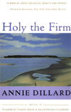 """Holy the Firm"" by Annie Dillard"